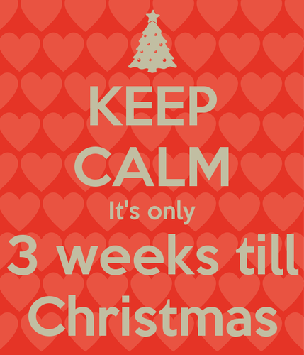 keep-calm-it-s-only-3-weeks-till-christmas.png