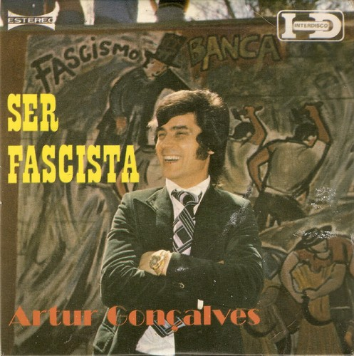 Ser Fascista ~ Artur Gonçalves.jpg
