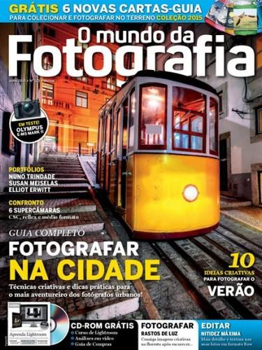 O Mundo Da Fotografia Digital – Nº 123 Julho (2