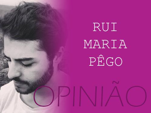 opiniao Rui Maria Pego.png