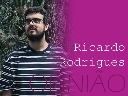 banner opiniao_Ricardo Rodrigues.png