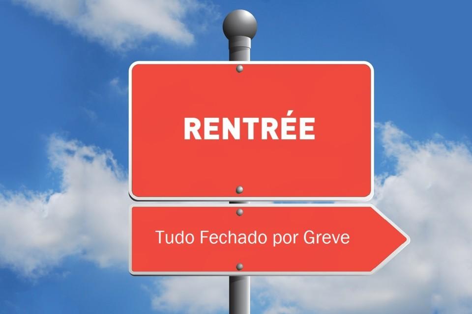 Rentree-2-TudoFechadoPorGreve.jpg