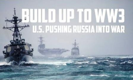 build_up_to_ww3_us_pushing_russia_into_world_war_3