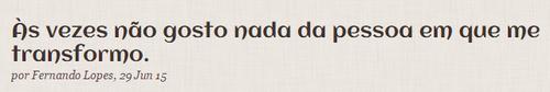http://diariodopurgatorio.com/as-vezes-nao-gosto-nada-da-pessoa-em-503742