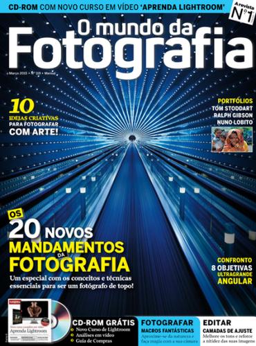 O Mundo da Fotografia Digital – Nº 119 Março (