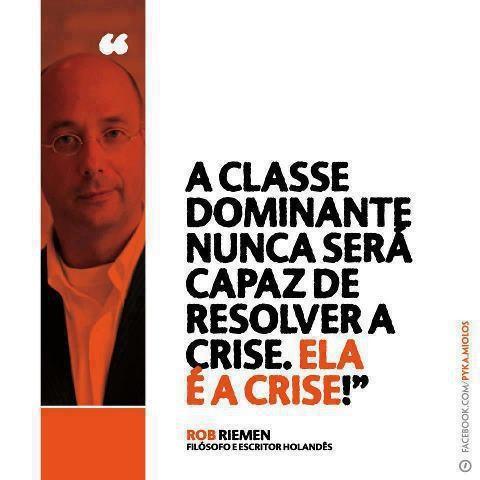 A classe dominante é a Crise