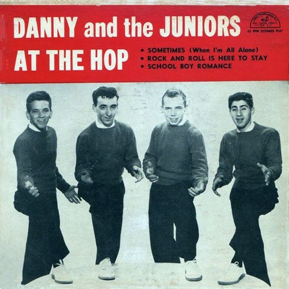 At the Hop ~ Danny and the Juniors.jpg