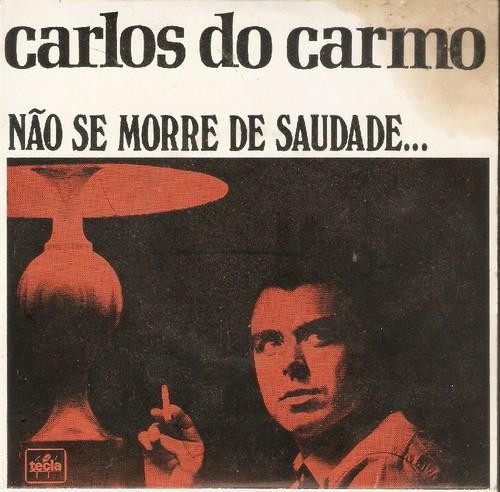 Carlos do Carmo Não Se Morre De Saudade.jpg