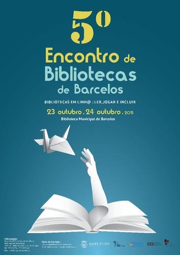 cartaz 5 Encontro de Bibliotecas de Barcelos 2015.