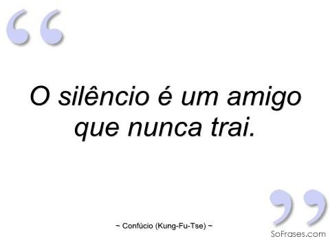 silencio-um-amigo-nunca-trai.jpg
