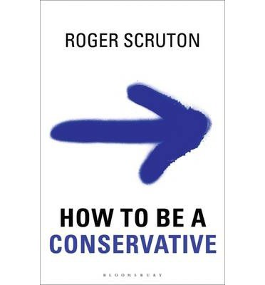 Scruton - How to be a Conservative.jpg