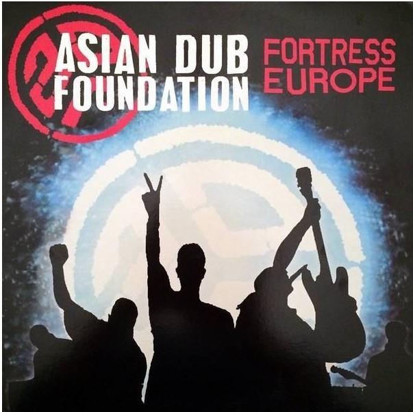 Asian Dub Foundation - Fortress Europe.jpg