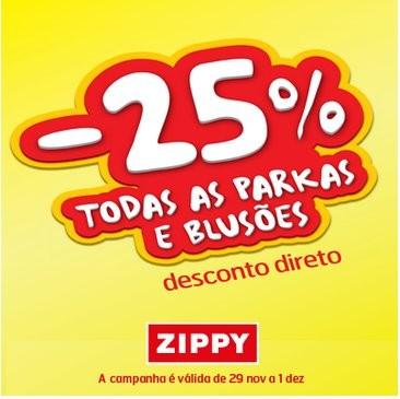 25% de desconto   ZIPPY   de 29 novembro a 1 dezembro  Parkas e Blusões