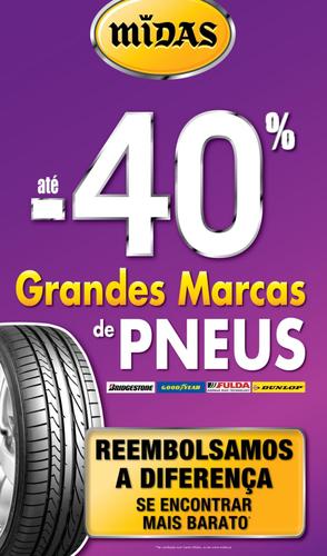 Até -40% em pneus, reembolso se encontrar mais barato !!