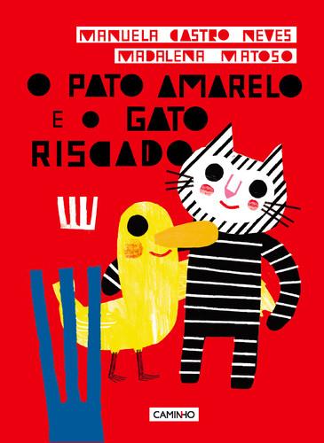 500_9789722127752_o_pato_amarelo_e_o_gato_riscado.