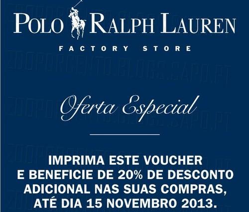 20% de desconto adicional   RALPH LAUREN  , Lojas Factory, até 15 Novembro