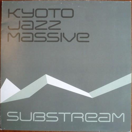 Kyoto Jazz Massive – Substream.jpg