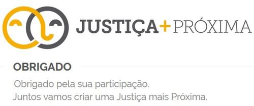 Justica+Proxima=ObrigadoParticipacao.jpg