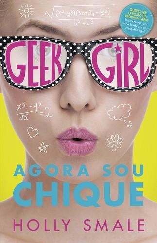 Geek Girl – Agora sou Chique.jpg