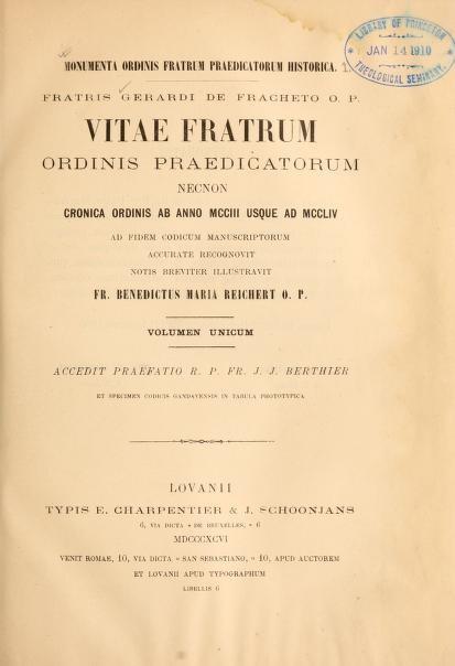 Frei Greardo de Frachet, Vitae Fratrum.jpg