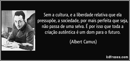 frase-sem-a-cultura-e-a-liberdade-relativa-que-ela