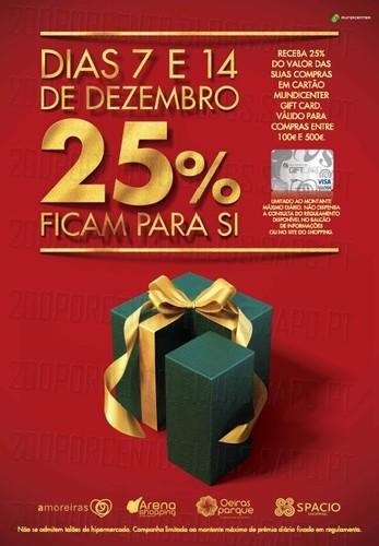 Devolução de 25% do valor das suas compras !!