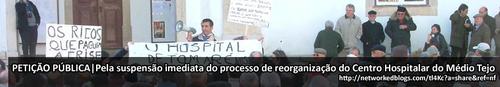 Pela suspensão imediata do processo de reorganização do Centro Hospitalar do Médio Tejo
