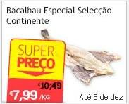 Super Preço   CONTINENTE   Bacalhau especail seleção continente