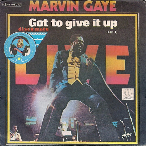 Marvin Gaye - Got To Give It Up.jpg