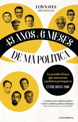 Capa_43-Anos-e-6-meses-de-Má-Política_Luís-Nave