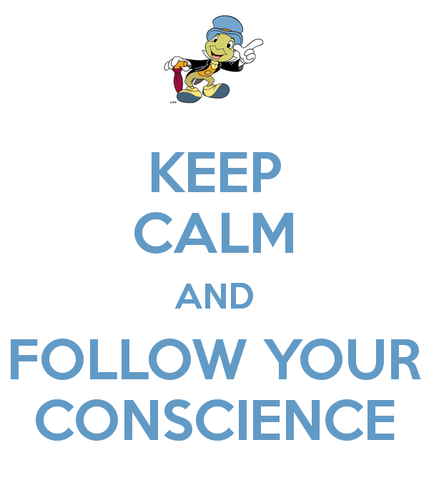 keep-calm-and-follow-your-conscience-2.png