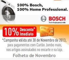 10% desconto imediato   BOSH   até 30 novembro, para pagamentos com cartão Jumbo Mais