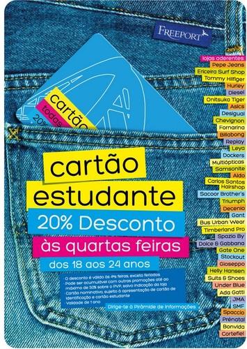 20% Adicional | FREEPORT | com cartão Estudante