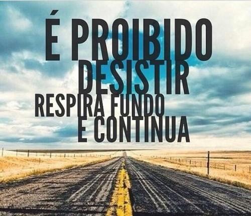 E-proibido-desistir___-Respire-fundo-e-continue___