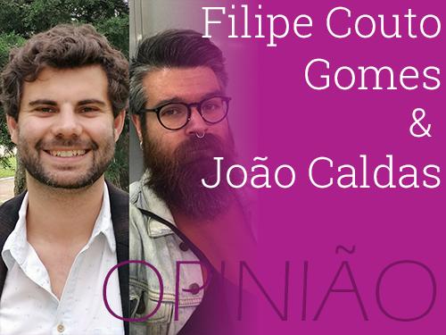 Filipe Couto Gomes e João Caldas - opinião.png