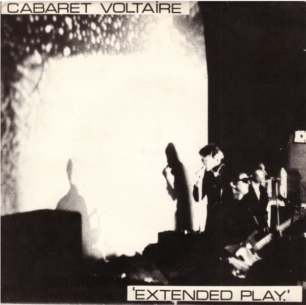 Cabaret Voltaire – Extended Play.jpg
