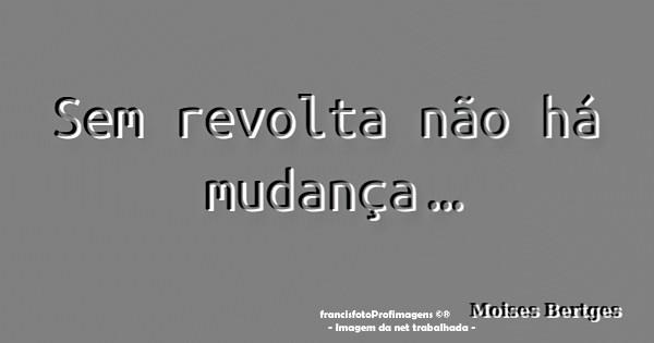Dor e Revolta... II.jpg