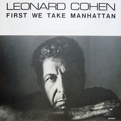 Leonard Cohen - First We Take Manhattan.jpg