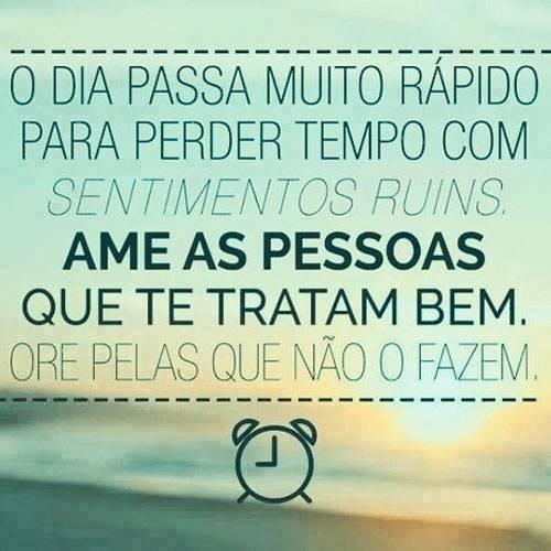 Frases Do Facebook O Dia Passa Muito Rápido Para Perder Tempo Com