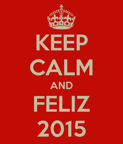 keep-calm-and-feliz-2015-31.png