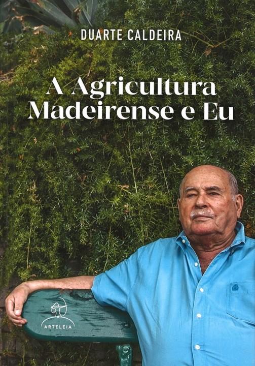 a_agricultura_madeirense_e_eu_capa_duarte_caldeira