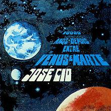 Jose_Cid-10_000_Anos_Depois_Entre_Venus_E_Marte.jp