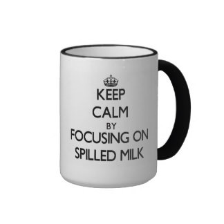 mantenha_a_calma_focalizando_no_leite_spilled_cane