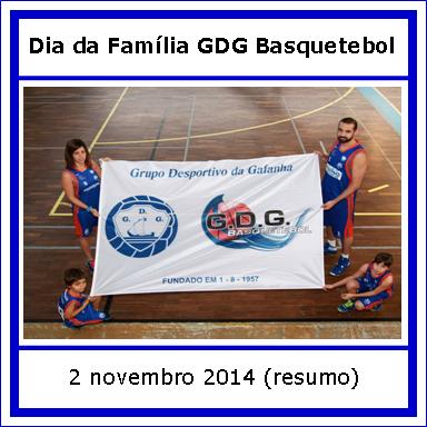 Dia Familia GDG Basquetebol - 2 novembro - resumo.