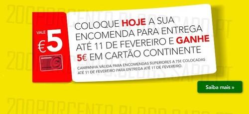 Ganhe 5€ em cartão | CONTINENTE | até 11 fevereiro