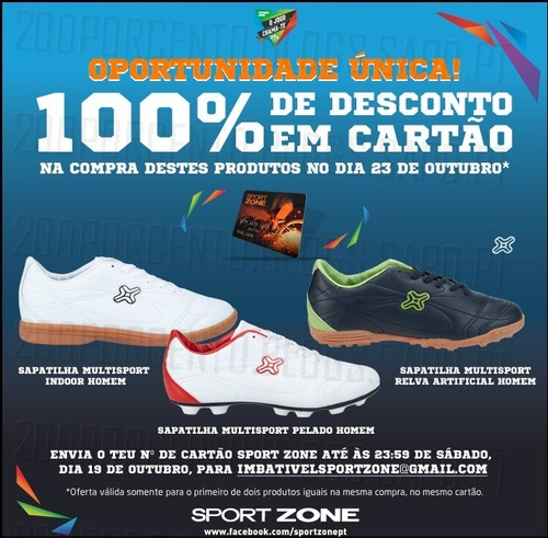 100% desconto em Cartão Sport Zone, dia 23 Outubro, em Sapatilhas Multisport