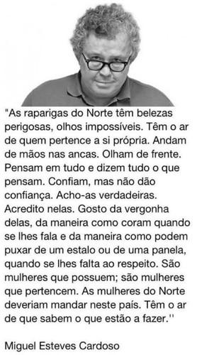 Miguel Esteves Cardoso e as mulheres do Norte