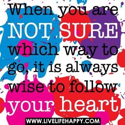 Segue o teu coração
