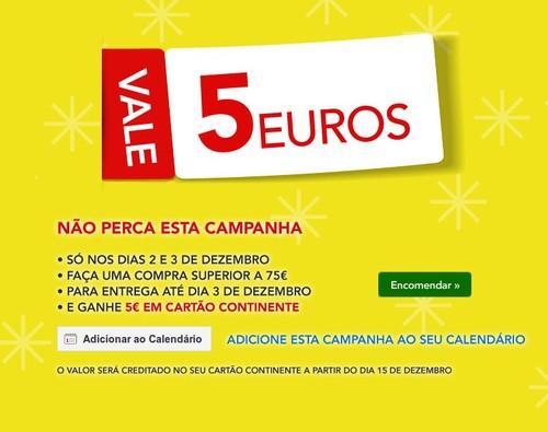 Vale 5€ | CONTINENTE | dias 2 e 3 dezembro
