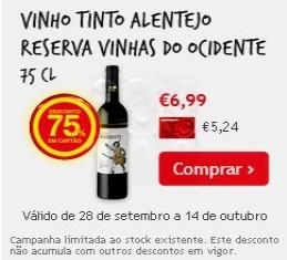 Vinho Reserva Alentejo, Vinhais do Ocidente, 75% em Cartão, até 14 outubro